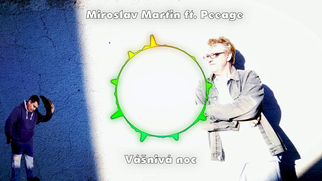 Miroslav Martin ft. PeeAge – Vášnivá noc 2018