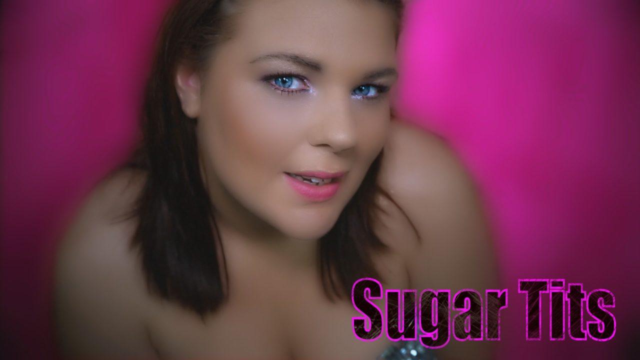 Sarah Dunne – Sugar Tits