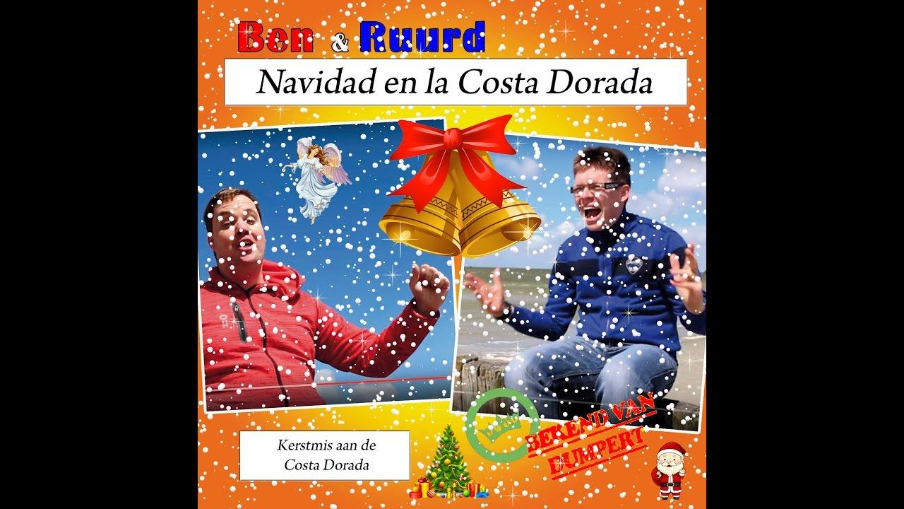 Ben & Ruurd - Navidad en la Costa Dorada (Kerstmis aan de Costa Dorada)